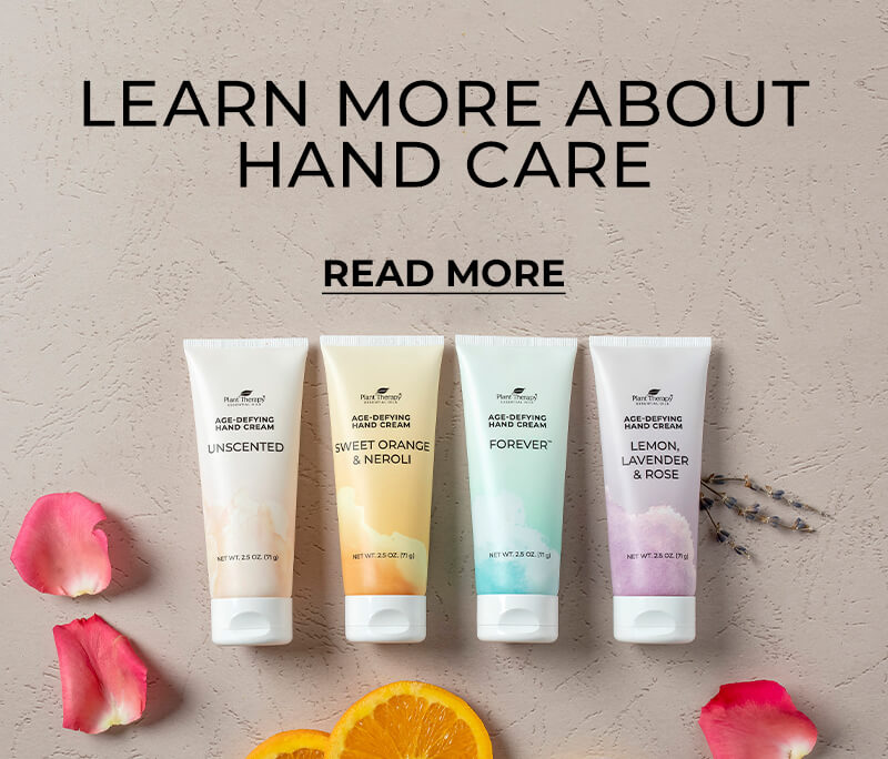 Learn More about Hand Care - Read More